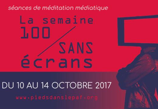 Semaine 100/Sans Ecrans 2017